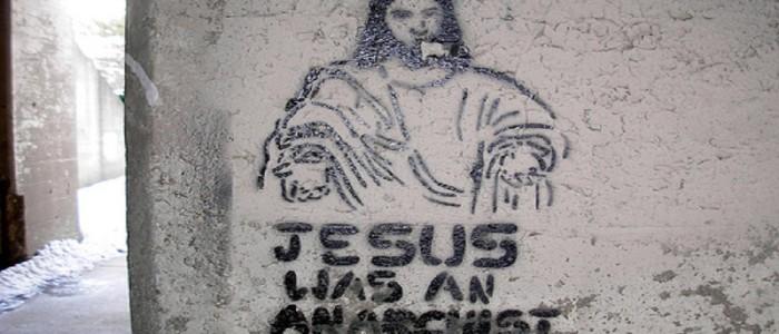 Hıristiyan Anarşistler ya da 'Sezar'ın Hakkını Sezar'a, Tanrı'nin Hakkını Tanrı'ya Vermek'
