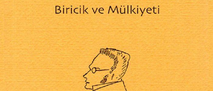 Max Stirner - Biricik ve Mülkiyeti - Norgunk Yayınları / Çev: H. İbrahim Türkdoğan